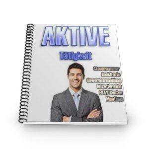 Aktive Tätigkeit